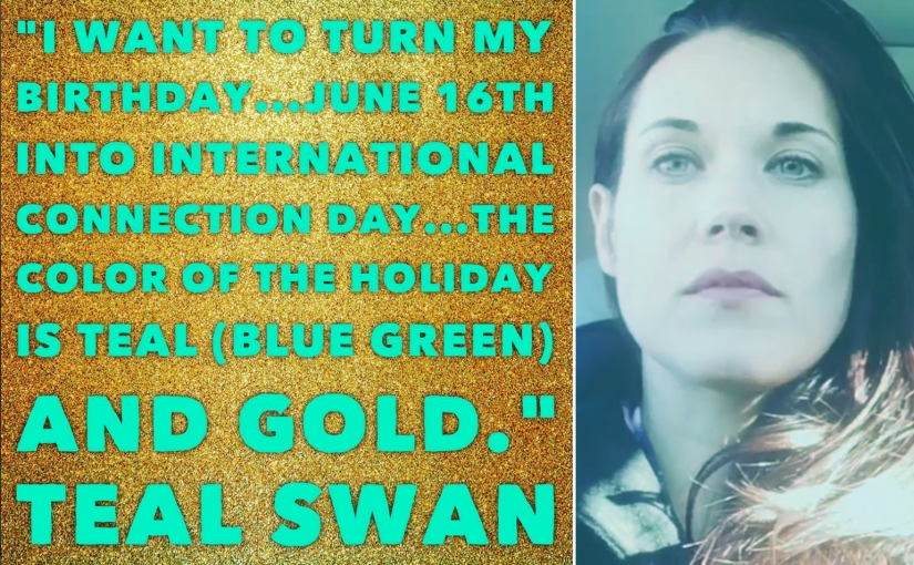 Teal Swan reinforces her cult following by declaring a new annual holiday, to take place on her birthday.